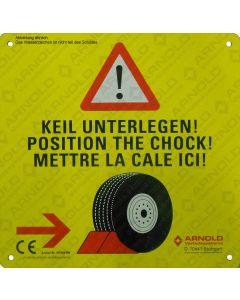 Schild 'Keil unterlegen'